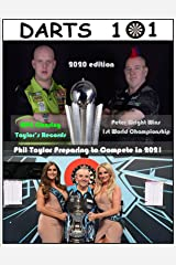 Darts 101: 2020 Edition Kindle Edition