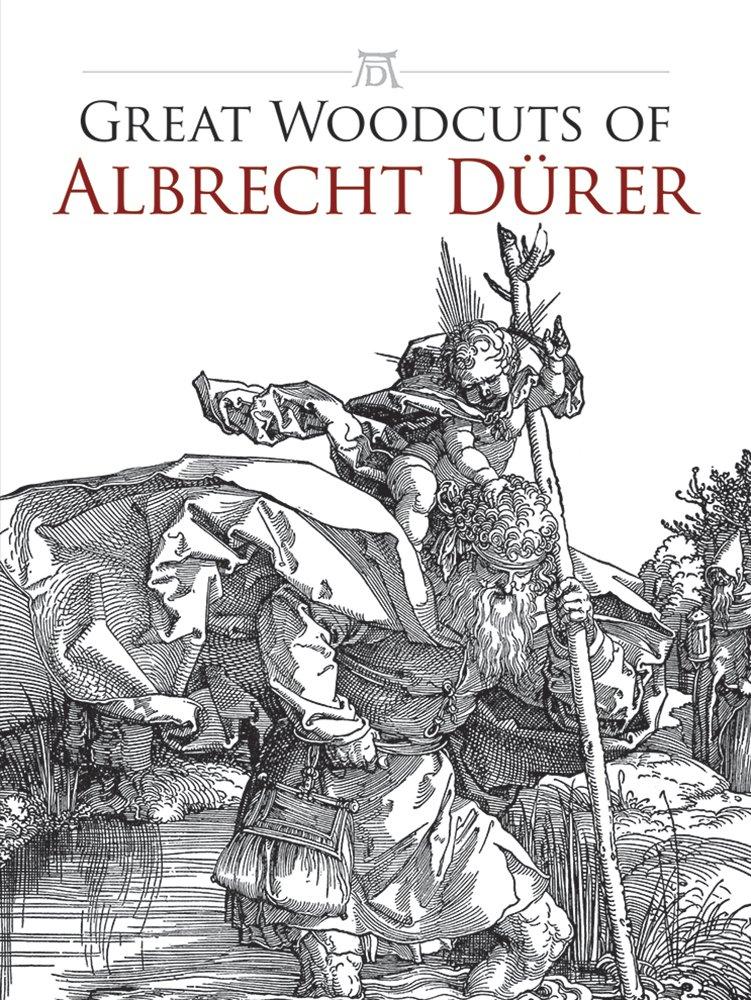 Great Woodcuts of  Albrecht Durer: 94 Illustrations (Dover Fine Art, History of Art) ebook