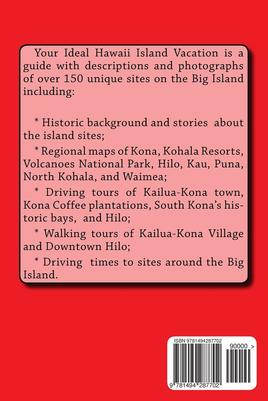 Your Ideal Hawaii Island Vacation A Guide for Visiting the Big