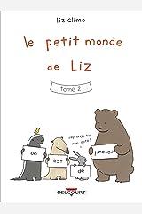 Le Petit Monde de Liz T02 (French Edition) Kindle Edition