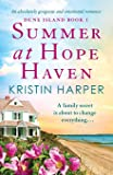 Summer at Hope Haven: An absolutely gorgeous and emotional romance (Dune Island)