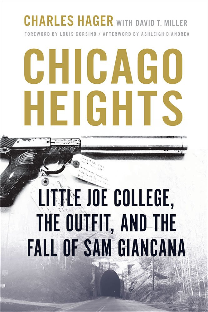 Download Chicago Heights: Little Joe College, the Outfit, and the Fall of Sam Giancana ebook