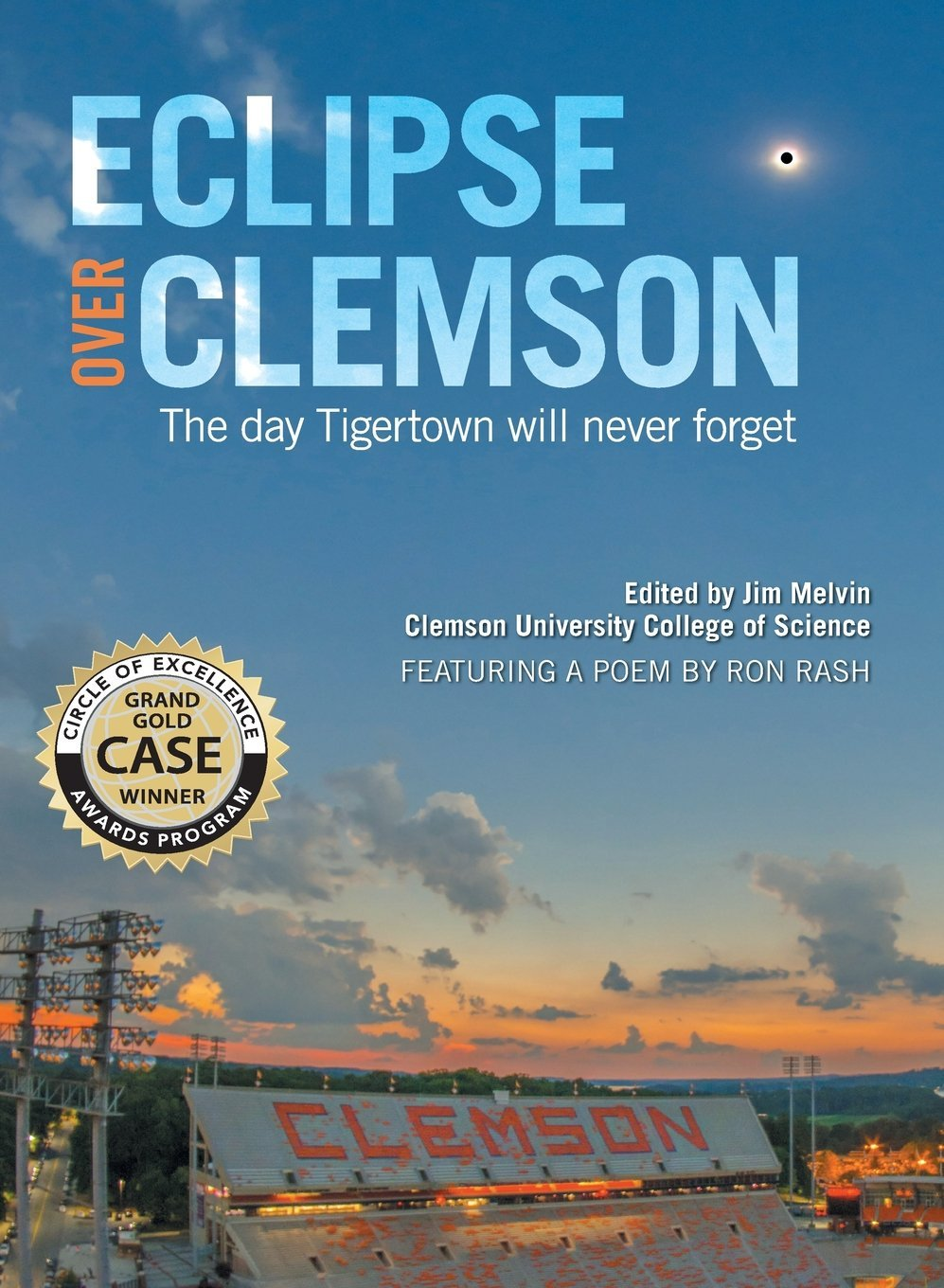 Read Online Eclipse over Clemson: The Day Tigertown Will Never Forget pdf epub