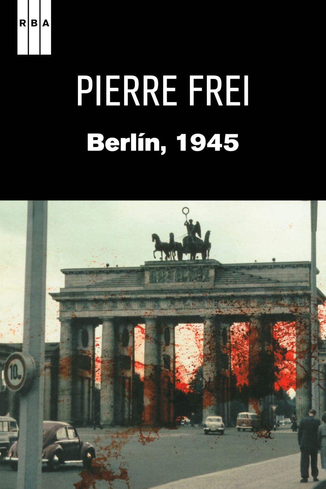 Berlin 1945 (NOVELA POLICÍACA): Amazon.es: Frei, Pierre, Macarena González,  Nadia, MACARENA GONZALEZ, NADIA: Libros