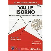 Carta escursionistica valle Isorno. Scala 1:25.000. Ediz. italiana, inglese, tedesca e francese