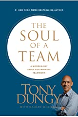 The Soul of a Team: A Modern-Day Fable for Winning Teamwork Hardcover