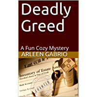 Deadly Greed: Mike & Peter FBI Agents #61 (A Fun Cozy Mystery ) (English Edition)