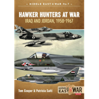 Hawker Hunters At War: Iraq And Jordan, 1958-1967 (Middle East@War Book 7) (English Edition)