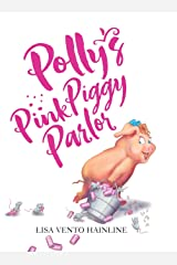 Polly's Pink Piggy Parlor Hardcover
