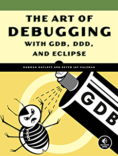 Amazon gdb pocket reference debugging quickly painlessly the art of debugging with gdb ddd and eclipse fandeluxe Choice Image