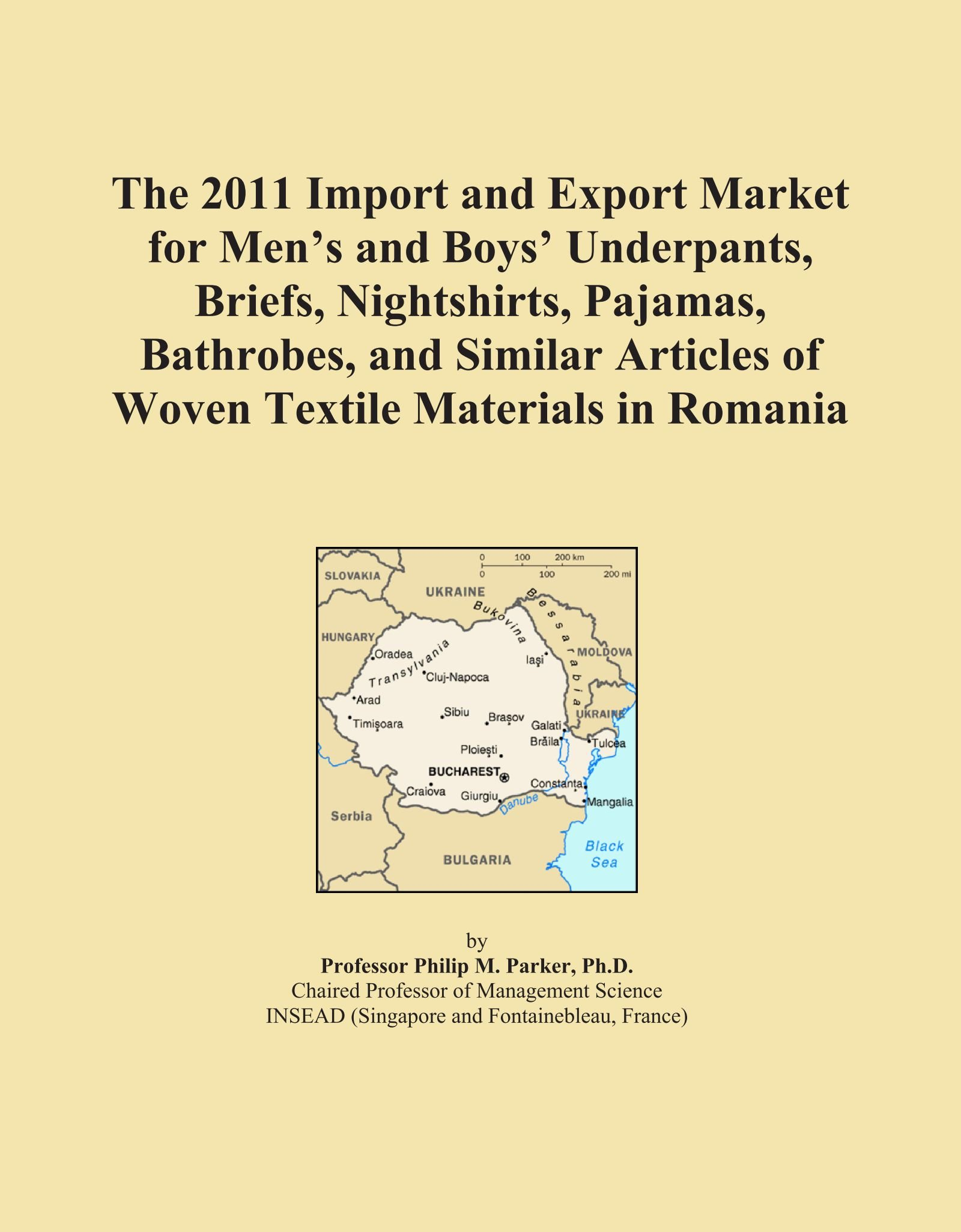 The 2011 Import and Export Market for Men's and Boys' Underpants, Briefs, Nightshirts, Pajamas, Bathrobes, and Similar Articles of Woven Textile Materials in Romania pdf