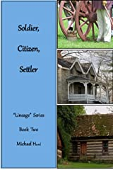 "Soldier, Citizen, Settler: ""Lineage"" Series, Book Two Kindle Edition"