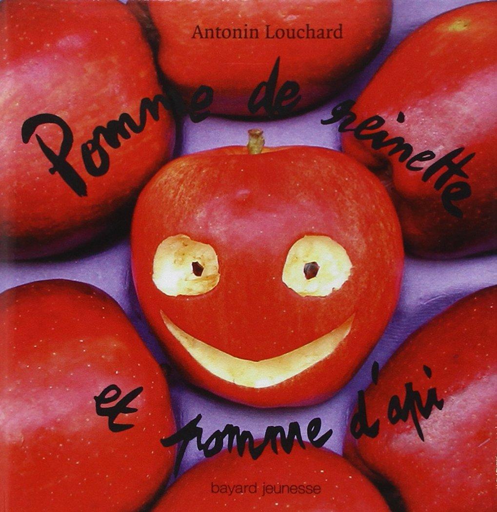 Amazon Fr Pomme De Reinette Et Pomme D Api Antonin