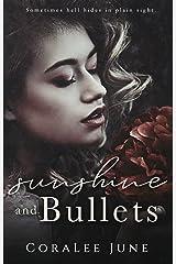 Sunshine and Bullets: A Dark Reverse Harem Romance (The Bullets Book 1) Kindle Edition