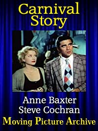 Image result for ANNE BAXTER AND STEVE COCHRAN IN CARNIVAL STORY POSTER 1954