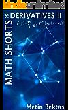 Math Shorts - Derivatives II (English Edition)