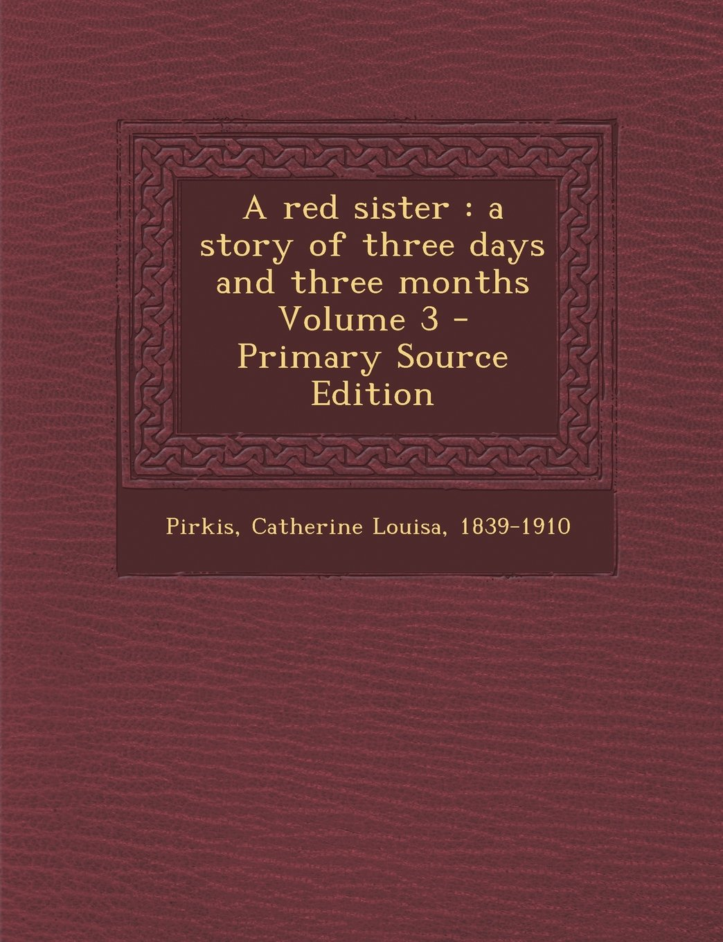 Red Sister: A Story of Three Days and Three Months Volume 3 pdf epub