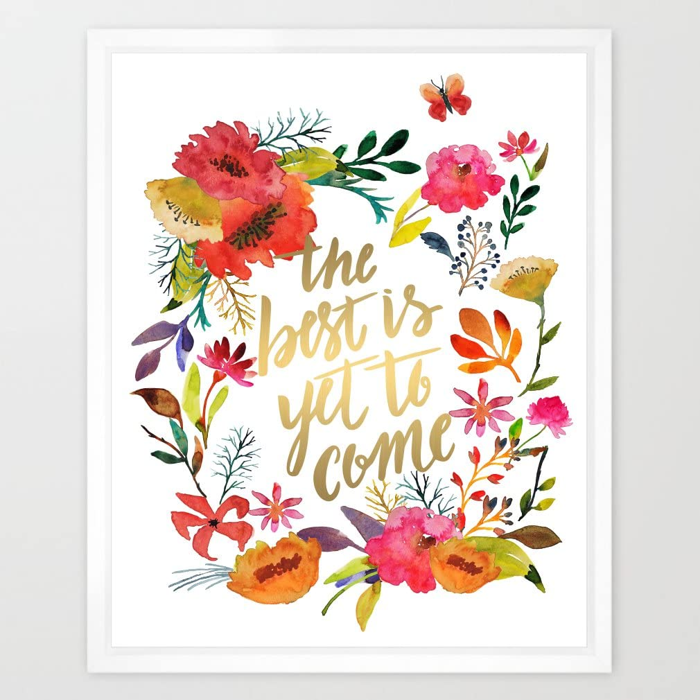 Eleville 8X10 The best is yet to come Real Gold Foil and Floral Watercolor Art Print (Unframed) Kids Wall Art Home Decor Motivational Art Inspirational Print Birthday Wedding Gift Quote Print WG026