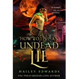 How to Live an Undead Lie (The Beginner's Guide to Necromancy)