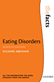Eating Disorders: The Facts (The Facts Series)