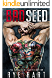 Bad Seed: A Brother's Best Friend Romance (English Edition)