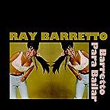 Barretto para Bailar