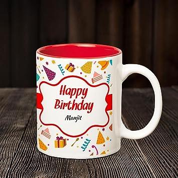Buy Huppme Happy Birthday Manjit Inner Red Coffee name mug Online at