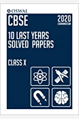 10 Last Years Solved Papers: CBSE Class 10 for 2020 Examination Kindle Edition