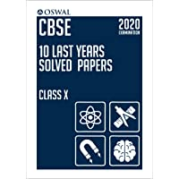 10 Last Years Solved Papers: CBSE Class 10 for 2020 Examination