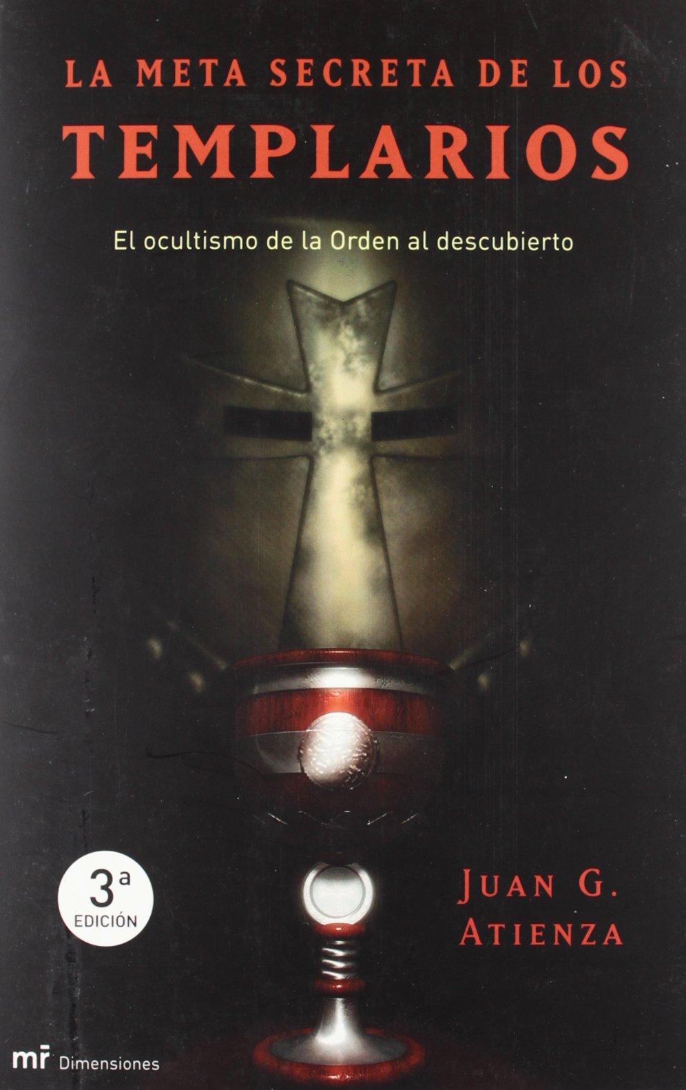 Read Online La Meta Secreta de Los Templarios (Spanish Edition) pdf