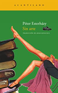 Sin arte / Without art (Spanish Edition)
