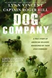 Dog Company: A True Story of American Soldiers