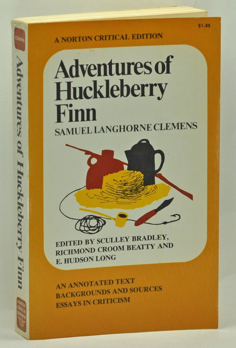 adventures of huckleberry finn an annotated text backgrounds and adventures of huckleberry finn an annotated text backgrounds and sources essays in criticism norton critical editions samuel langhorne clemens