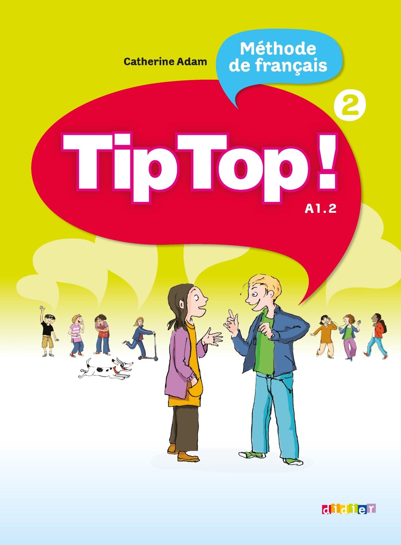 Download Tip Top!: Livre de l'Eleve 2 (French Edition) pdf epub