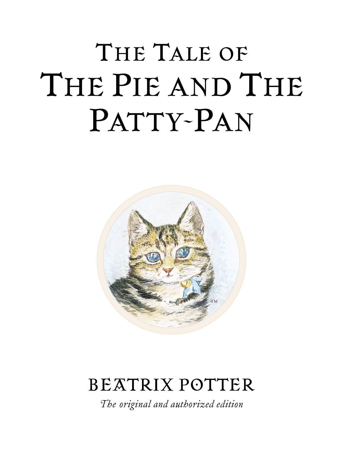 The Tale Of The Pie And The Patty Pan  Beatrix Potter Originals Band 17
