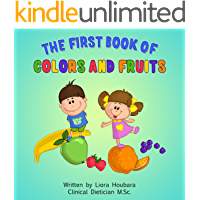 Baby books: The First Book of Colors and Fruits (The healthy Baby Books collection 2)