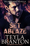 Set Ablaze (Unbounded Book 9)