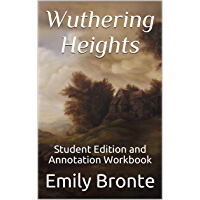 Wuthering Heights: Student Edition and Annotation Workbook (English Edition)