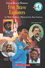 Great Black Heroes: Five Brave Explorers (Scholastic Reader, Level 4) Paperback