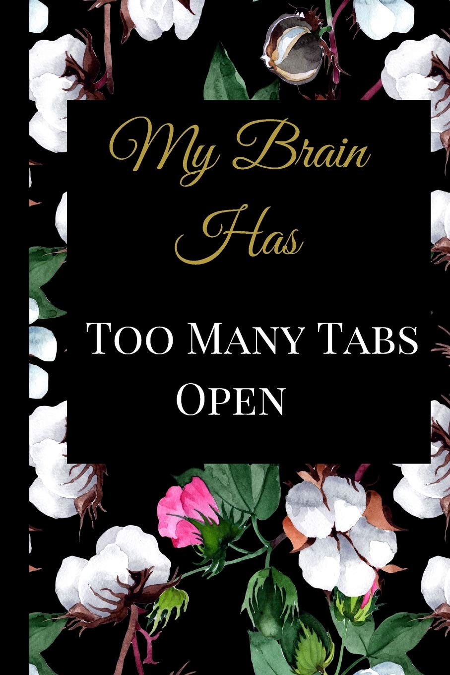 My Brain Has Too Many Tabs Open A Best Sarcasm Funny Quotes