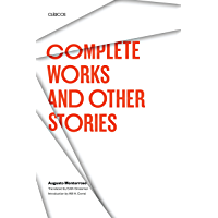 Complete Works and Other Stories (TEXAS PAN AMERICAN) (English Edition)