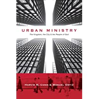 Urban Ministry: The Kingdom, the City the People of God