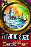 1: Titanic 2020: Bk. 1