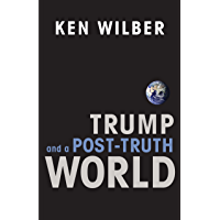 Trump and a Post-Truth World (English Edition)