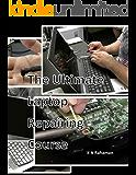 The Ultimate Laptop Repairing Course: How to Repair Laptop
