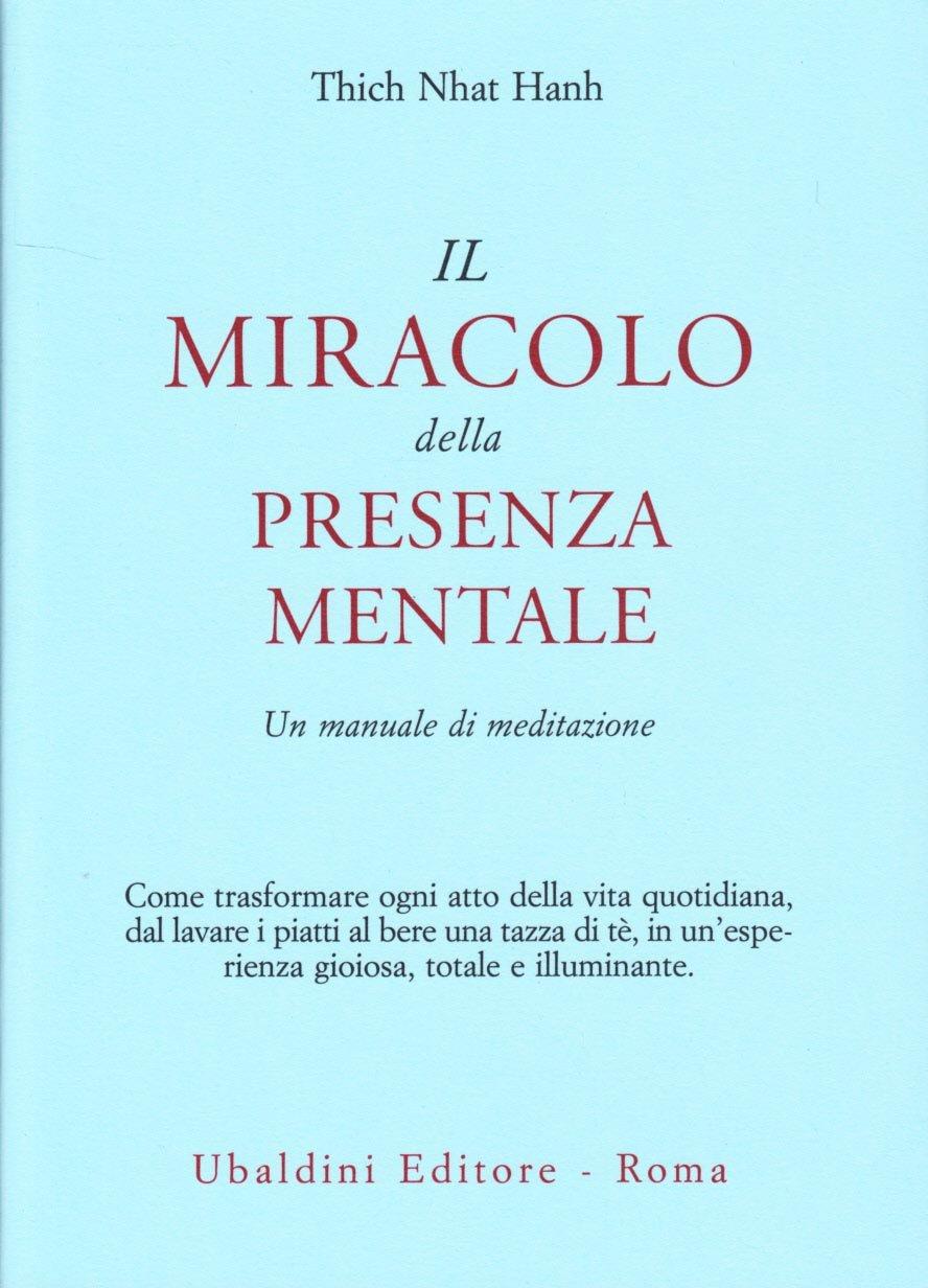 Copertina Libro Il miracolo della presenza mentale.