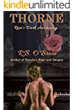 Thorne: Rose's Dark Awakening (Book 3)