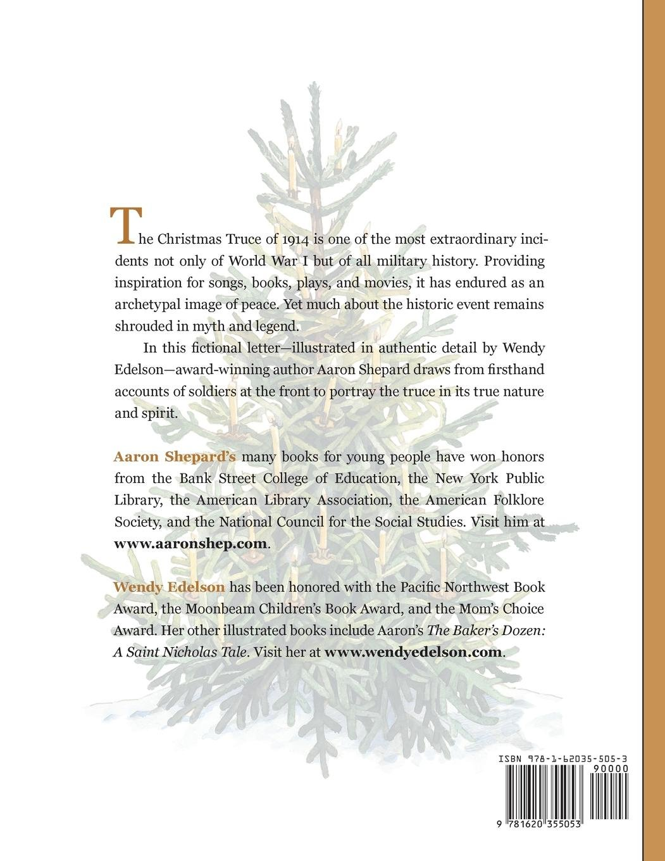 Christmas Truce: A True Story of World War 1: Aaron Shepard, Wendy ...