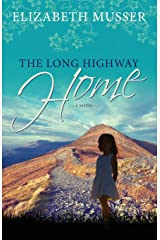The Long Highway Home Paperback