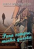 Para Sempre Minha Garota. The Beaumont Series - Livro 1
